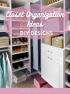 Closet Organization Ideas - DIY Designs