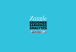Zazzle Designer Analytics by Danielle Fernandez