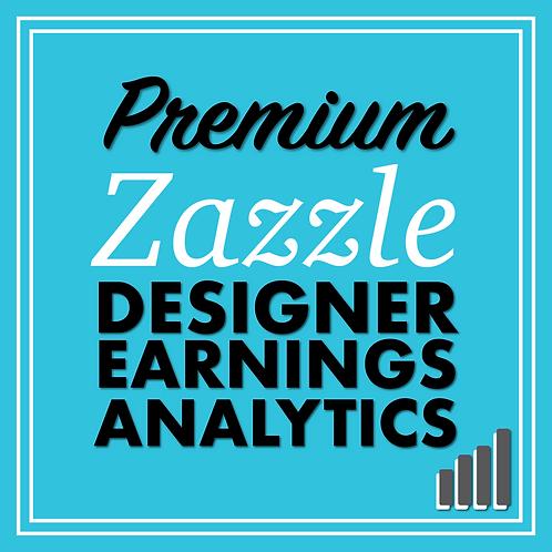 Zazzle Designer Earnings Analytics - Lifetime License