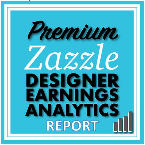One Zazzle Earnings Analytics PDF Report