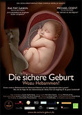 THE SAFE BIRTH - WHAT ARE MIDWIFES FOR?