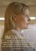 INCURABLE