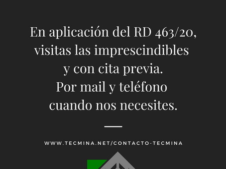 En aplicación del RD 463/20, visitas las imprescindibles  y con cita previa.