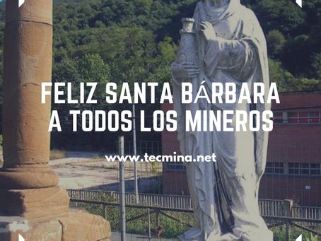 Feliz Santa Bárbara, mineros!!!