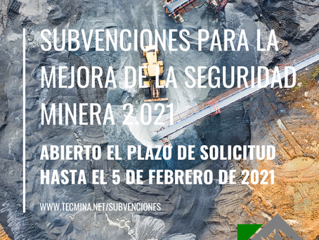 Subvenciones para la mejora de la seguridad minera 2.021
