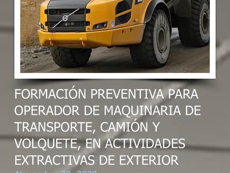 FORMACIÓN PREVENTIVA PARA OPERADOR DE MAQUINARIA DE TRANSPORTE, CAMIÓN Y VOLQUETE, EN ACTIVIDADES EX