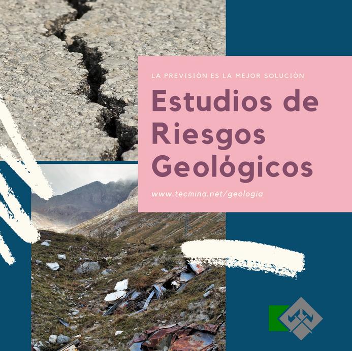 Estudios de riesgos geologico
