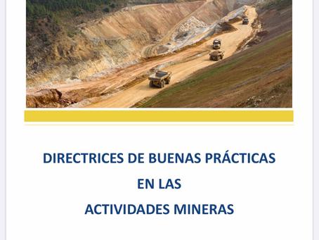 DIRECTRICES DE BUENAS PRÁCTICAS EN LAS ACTIVIDADES MINERAS