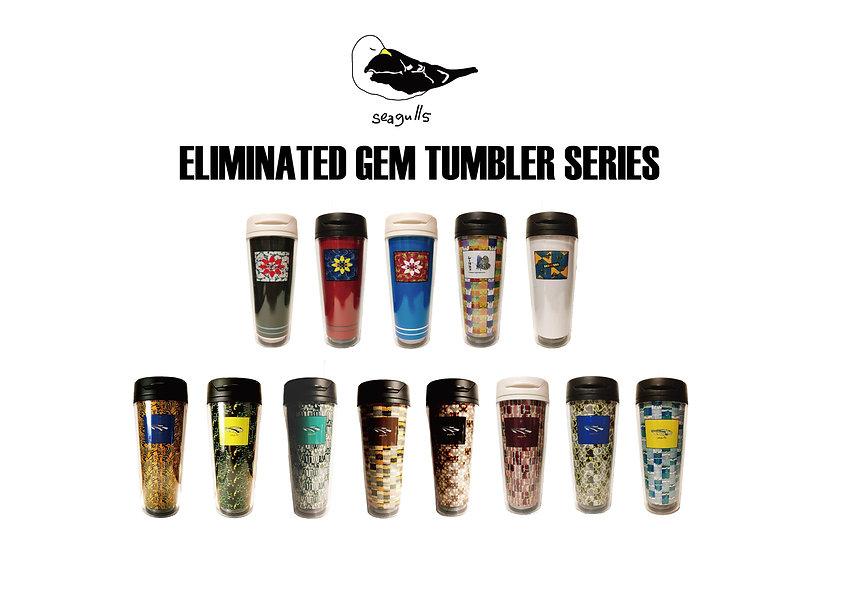 seagulls eliminated gem tumbler series(デ