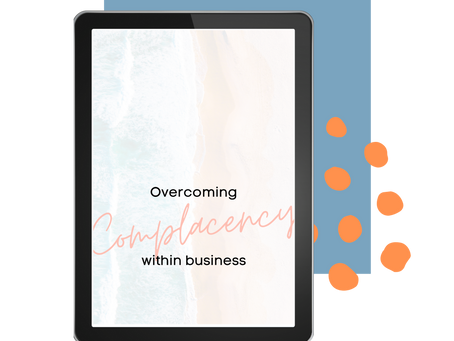 How to Overcome Complacency Within Your Business