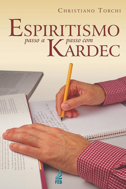 Espiritismo Passo a Passo com Kardec