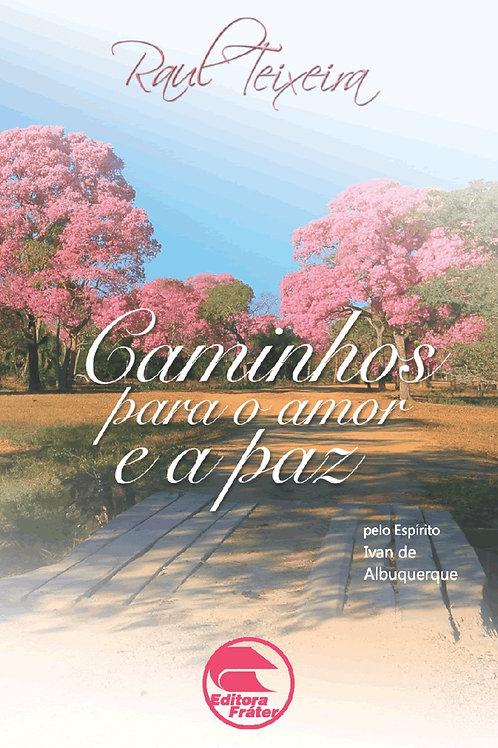 Caminhos Para o Amor e a Paz