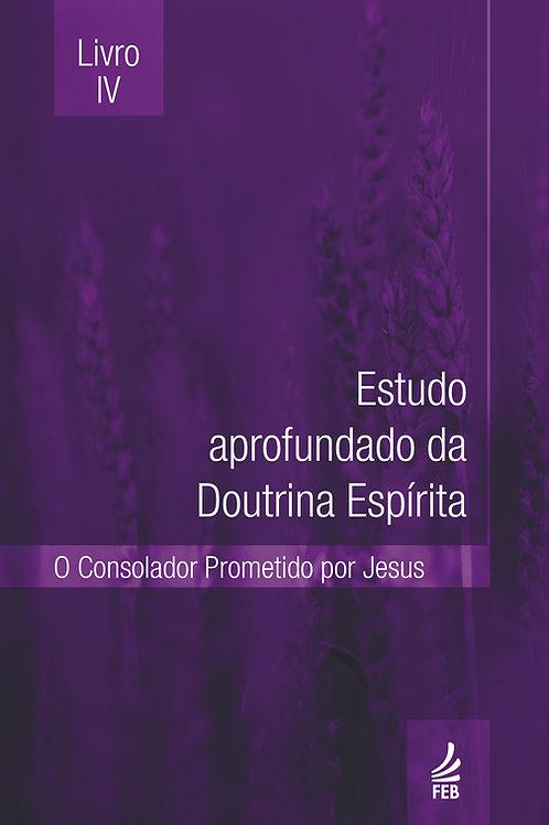 Estudo Aprofundado da Doutrina Espírita (EADE) - Livro IV