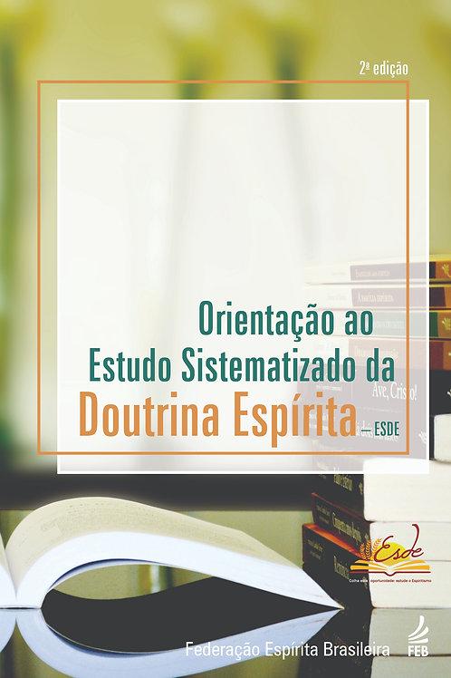 Orientação ao Estudo Sistematizado da  Doutrina Espírita – ESDE