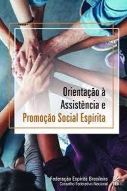 Orientação à Assistência e Promoção Social Espírita