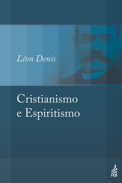 Cristianismo e Espiritismo