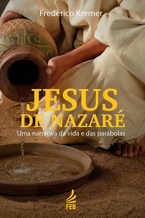 Jesus de Nazaré - Uma narrativa de vida...
