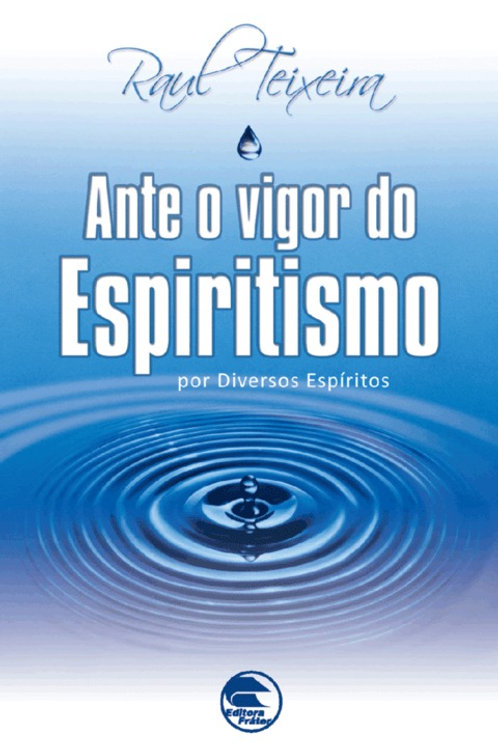 Ante o Vigor do Espiritismo