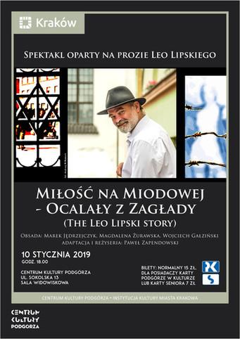 Miłość na Miodowej - Ocalały z Zagłady (The Leo Lipski story)