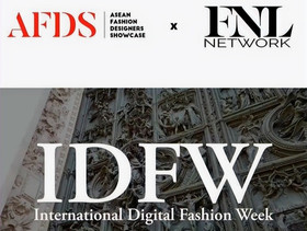 FNL Network & AFDS to launch first-ever International Digital Fashion Week on 5th September!