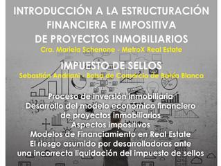Estructuración Financiera e Impositiva de Proyectos Inmobiliarios