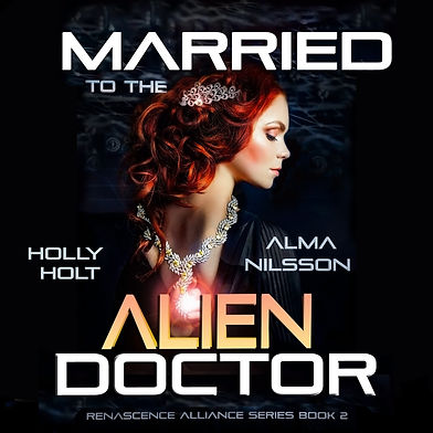 Married to the Alien Doctor Book 2Audiob
