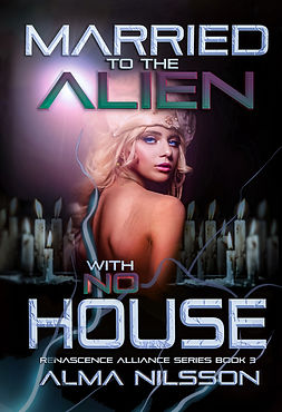 Married to the alien with no house ebook