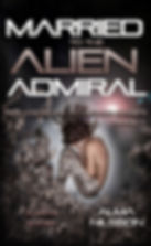 Married to the Alien Admiral Book1 ebook
