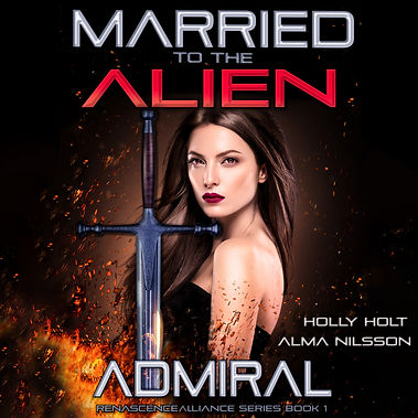 Married to the Alien Admrial Book ONE au