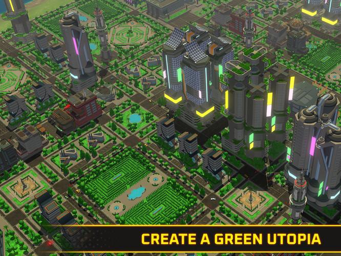 Create a green utopia