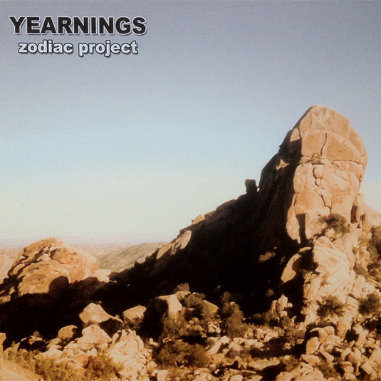 Zodiac Project - Yearnings - 2004