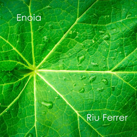 ENOIA - Riu Ferrer - 2019