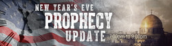 New Year's Eve Prophecy Update