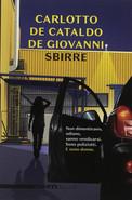 Sbirre di Carlotto, De Cataldo, De Giovanni