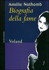 Biografia della fame di Amélie Nothomb