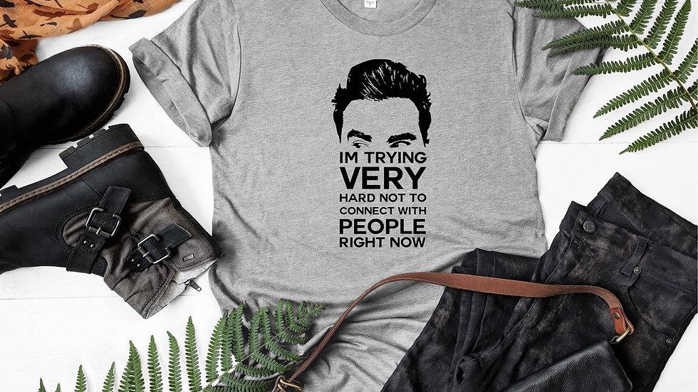 I'm trying very hard... T-Shirt
