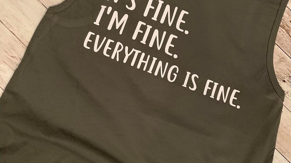 It's Fine... T-Shirt