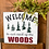 Thumbnail: Welcome to our neck of the woods sign