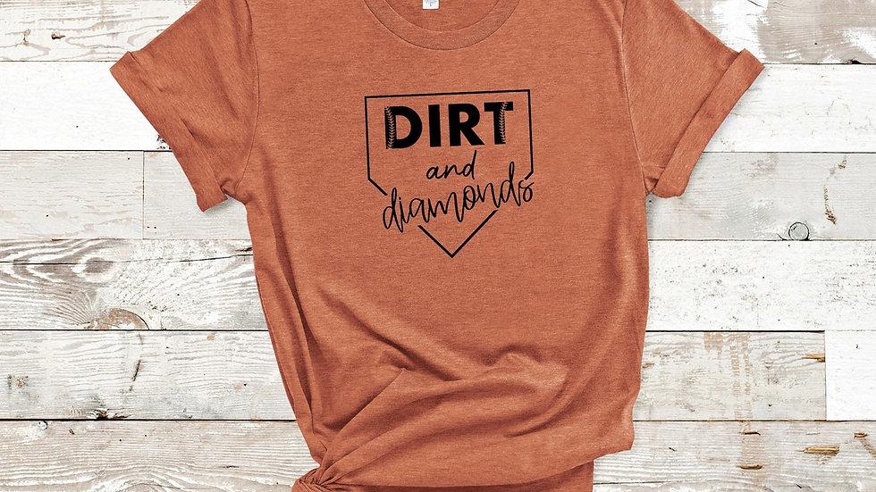 Dirt And Diamonds T-Shirt