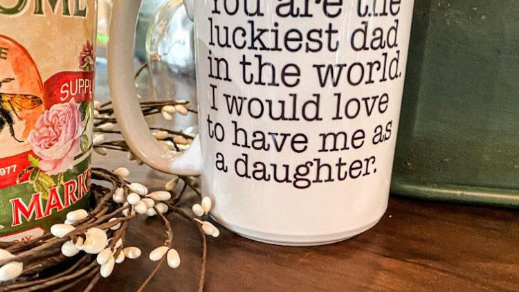 Luckiest Dad in the World Mug