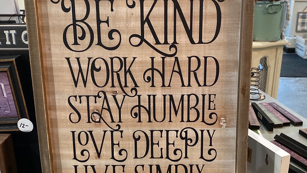 Be Kind Feamed sign