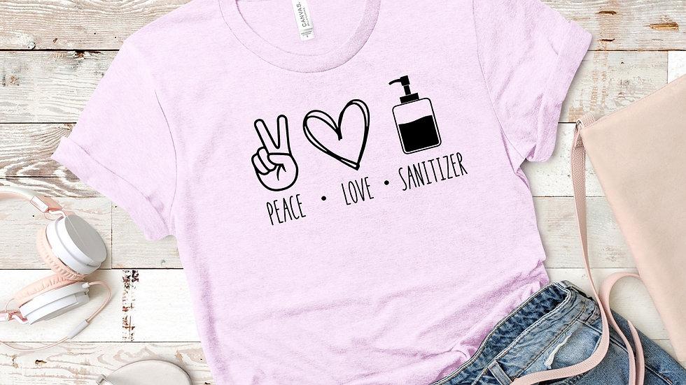 Peace • Love • Sanitizer T-Shirt