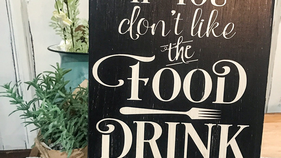 If You Don't Like The Food... Sign