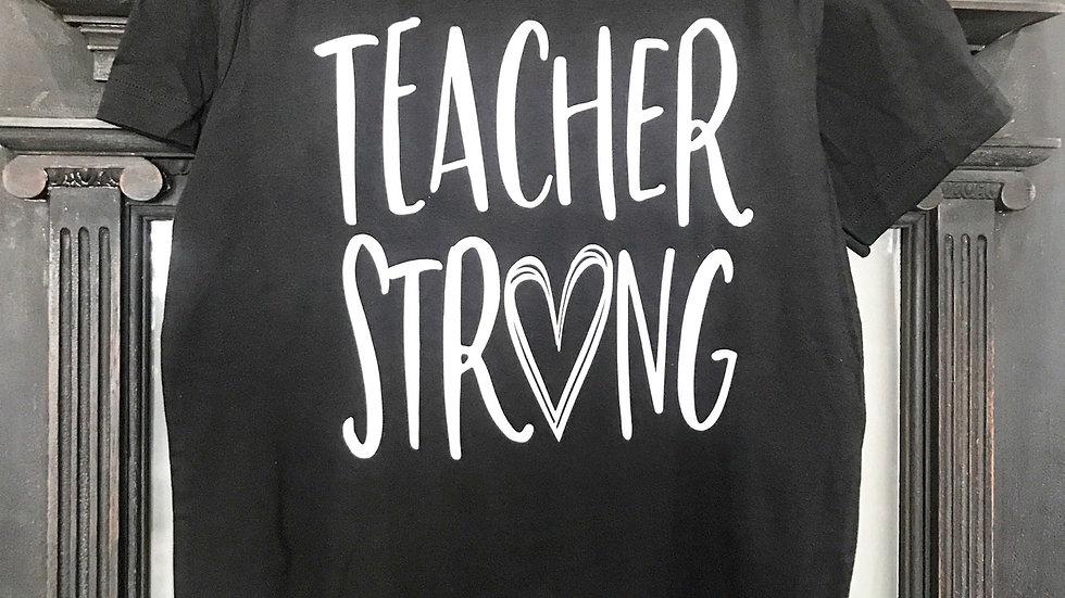 Teacher Strong T-Shirt