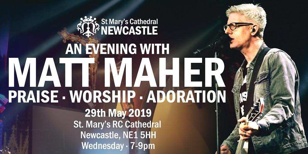 Matt Maher Concert