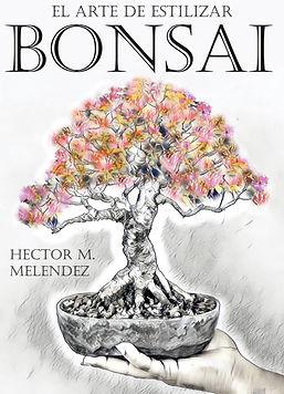 Libro El Arte de Estilizar Bonsai