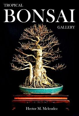 Tropical Bonsai Gallery Book