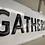 Thumbnail: Gathering Place Sign
