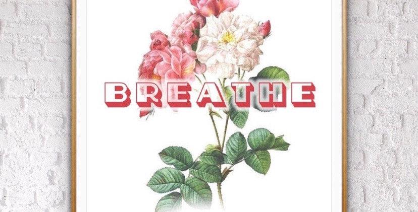 BREATHE FLORAL PRINT