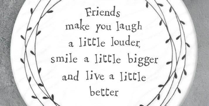 """""""Friends make you laugh louder"""" Porcelain Leaf Coaster"""